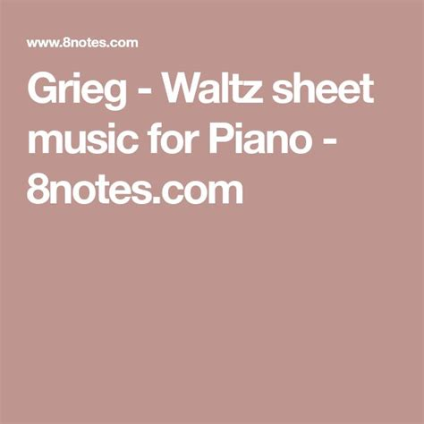 Grieg - Waltz sheet music for Piano - 8notes
