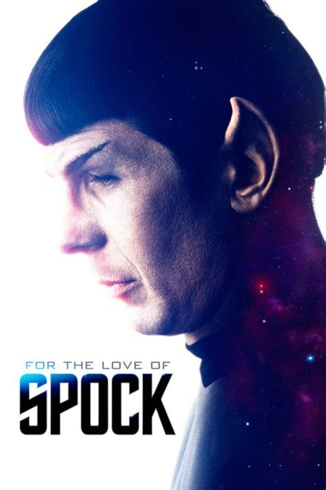 For the Love of Spock Torrent Download Free Full Movie in HD
